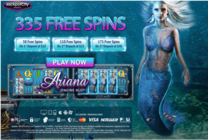 335 free spins on Ariana slot